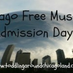 Chicago Free Museum Admission Days - Toddling Around Chicagoland