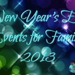 """New Year's Eve & """"Noon"""" Year's Eve Events for Families 2013 - Toddling Around Chicagoland"""