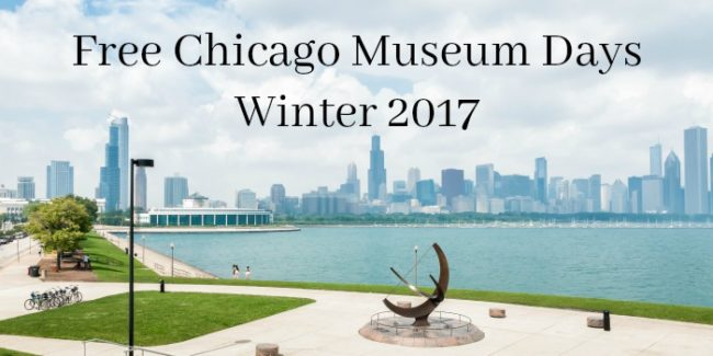 Free Chicago Museum Days Winter 2017
